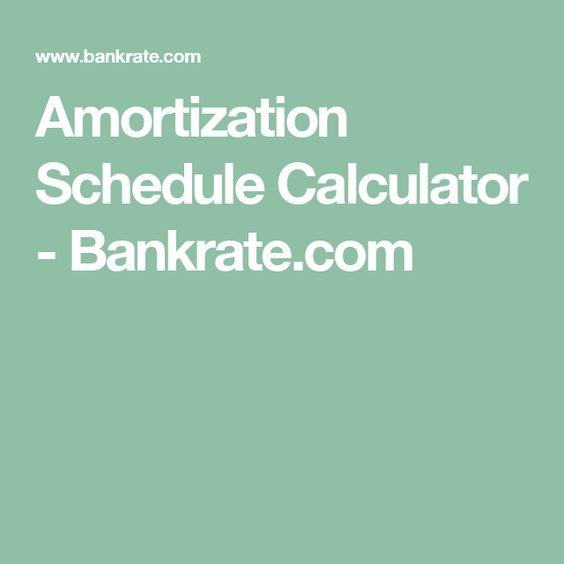 Amortization Schedule Calculator - Bankrate.com