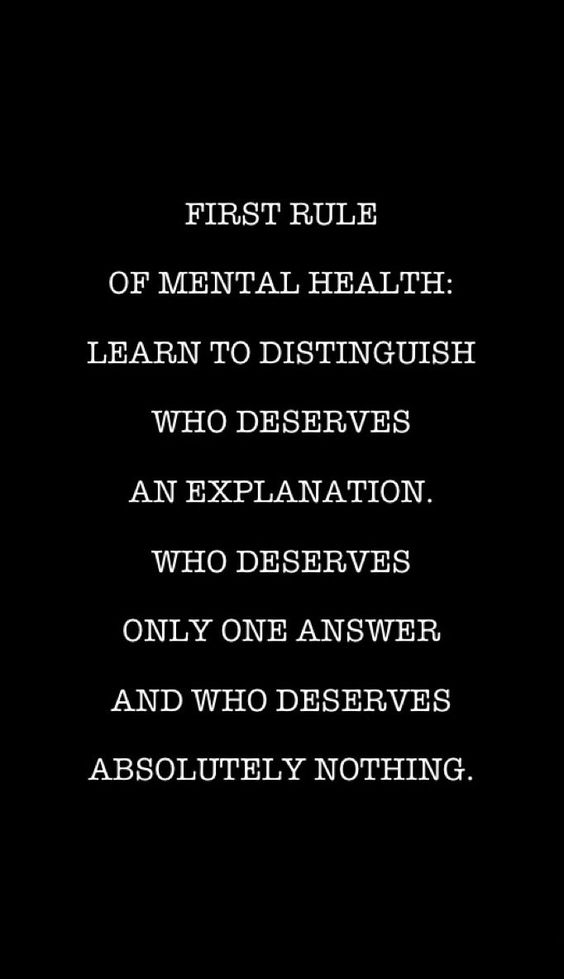 Evaluate in your life: Who deserves and explanation? Who deserves one answer? Who deserves nothing at all? #fightingaddiction