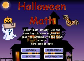 Interactive Education: Halloween Math. Add, Subtract, Multiply, or Divide.