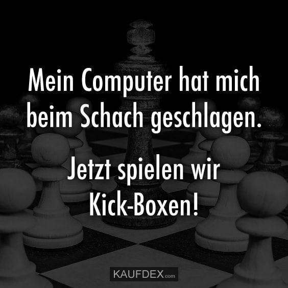 Computer Lustig Witzig Spruche Bild Bilder Jetzt Spielen Wir Kick Boxen Witzige Spruche Lustige Zitate Lustige Spruche Bilder
