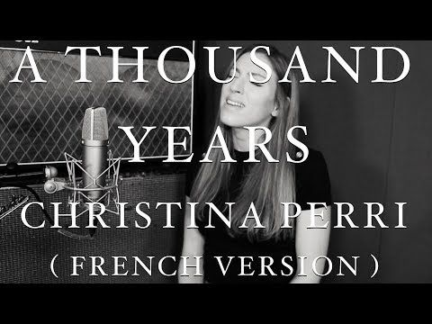 A Thousand Years French Version Christina Perri Sara H Cover