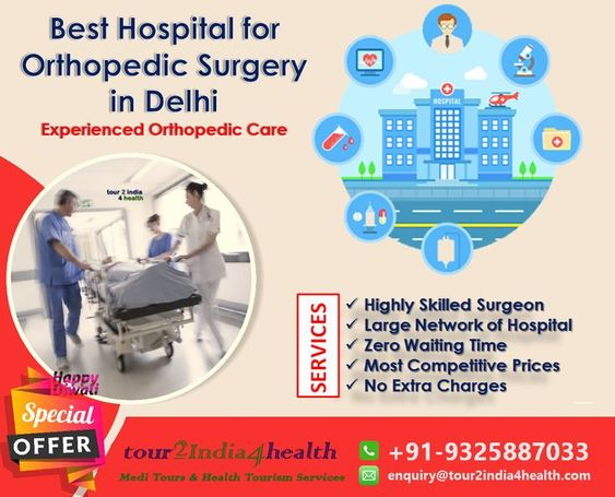 Best Hospitals for Orthopedic Surgery in Delhi