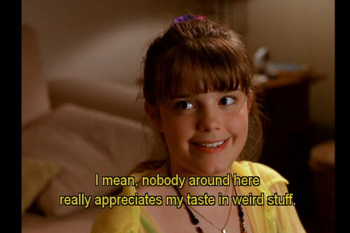 """I mean, nobody around here really appreciates my taste in weird stuff"" Marnie Piper,  Halloweentown"