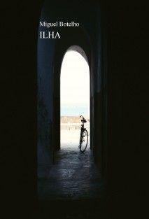 lha: Narrativa, em prosa e em verso, de uma viagem de regresso, de Miguel Botelho (2011)