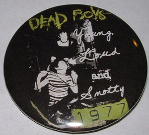 Dead Boys ''Young'' 2-inch Mega Button $1.65 #punk #music #buttons #accessories www.drstrange.com