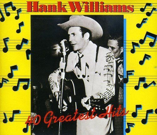Hank Sr. Williams - 40 Greatest Hits [CD New] #HonkyTonk