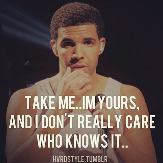 Drake Love Quotes: Pin By Sparkle Diva On Drake's Love Quotes...