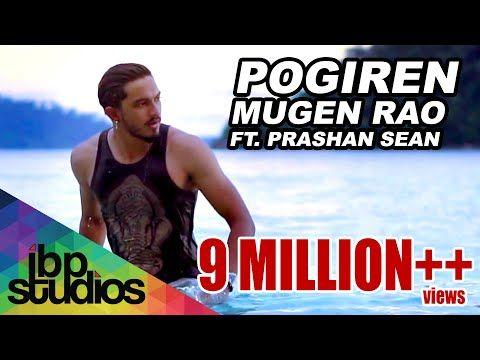Pogiren Mugen Rao Mgr Feat Prashan Sean Official Music Video 4k Youtube Music Videos Songs Music