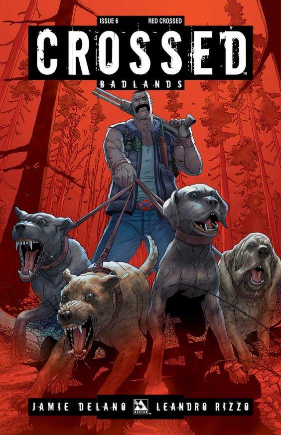 Crossed Badlands #6 (Issue)