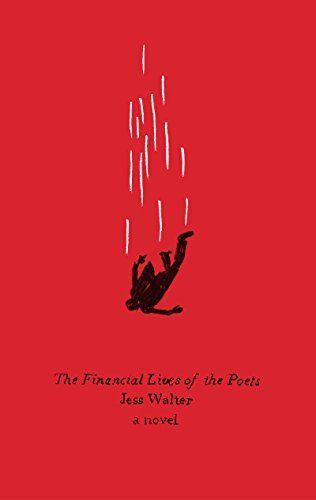 The Financial Lives of the Poets - Kindle edition by Jess Walter. Literature & Fiction Kindle eBooks @ Amazon.com.