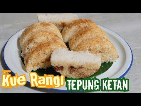 Cara Membuat Kue Rangi Tepung Ketan Khas Kota Bondowoso Youtube Tepung Kue Resep Kue