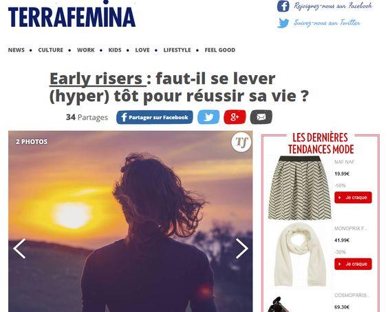 Terrafemina - Septembre 2015  http://www.terrafemina.com/article/early-risers-faut-il-se-lever-hyper-tot-pour-reussir-sa-vie_a289581/1