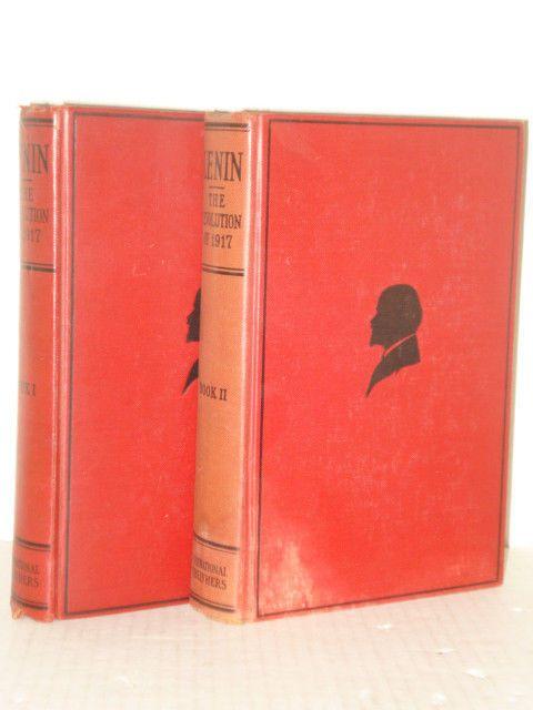 The Revolution of 1917 by V.I. Lenin; Volumes 1 & 2 Russian History Books, Left wing Books & Blogs fah451bks.wordpress.com