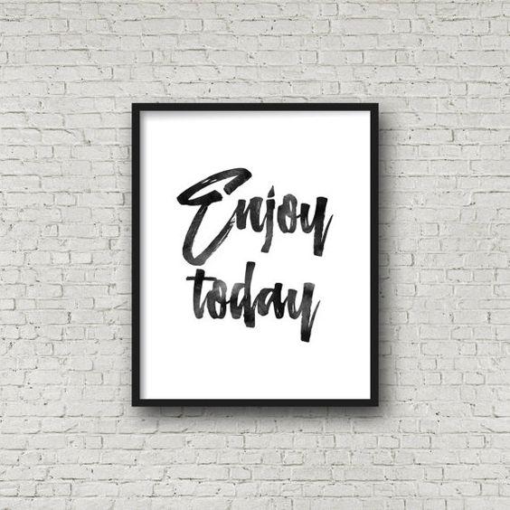 Genießen Sie heute, Aquarell Poster, Wall Art, Design, Wand Dekor, Zitat, inspirierend, motivierend, Typographie, Kalligraphie, heute