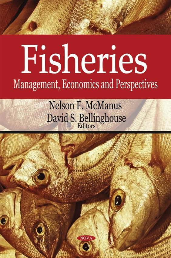 Fisheries : management, economics and perspectives / Nelson F. McManus and David S. Bellinghouse, editors. Nova Science Publishers, cop. 2009