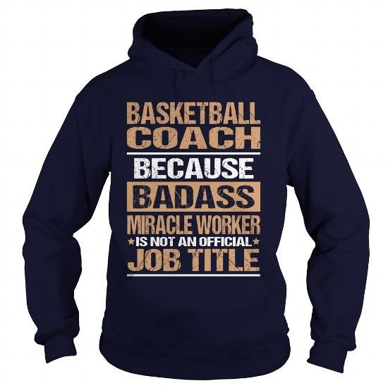 BASKETBALL COACH T Shirts, Hoodies. Check Price ==► https://www.sunfrog.com/LifeStyle/BASKETBALL-COACH-95415070-Navy-Blue-Hoodie.html?41382