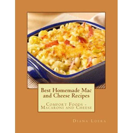 Best Homemade Mac and Cheese Recipes : Comfort Foods - Macaroni and Cheese - Walmart.com