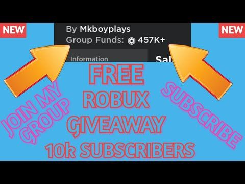 Roblox New Free Robux Group Youtube Free Robux Giveaway For Everyone 10k Subscribers Special Roblox Mkboyplays Youtube In 2020 Roblox Roblox Gifts Roblox 2006
