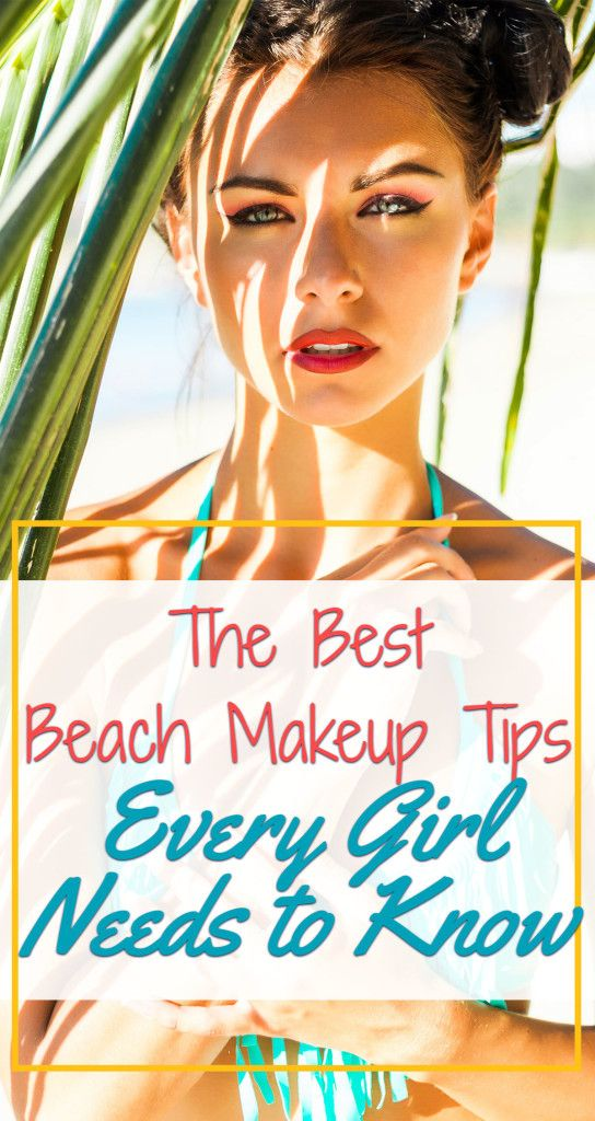 Beach Makeup Tips Perfect For Your Summer Beach Days In The Sun Sand And Surf Here Are The Best Ways To Beach Makeup Beach Makeup Look Beach Makeup Tutorial
