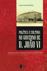 """""""Política e cultura no governo de Dom João VI"""" - Búsqueda de Google"""