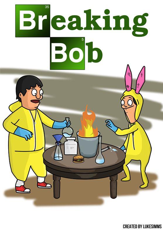 Breaking Bob (Breaking Bad + Bob's Burgers) by LukeSimms.deviantart.com on @DeviantArt