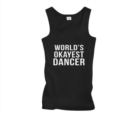 World's Okayest Dancer
