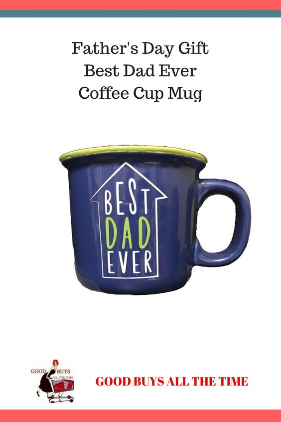 Father S Day Gift Best Dad Ever Coffee Cup Mug Daddy Day Diy