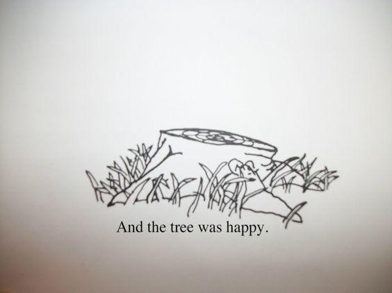giving tree tattoos the giving tree giving tree quotes the tree a ... The Giving Tree And The Tree Was Happy