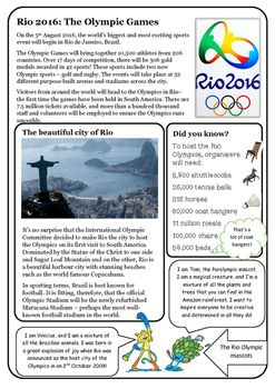 Find out all about the Olympic Games with this set of four reading comprehensions with differentiated questions and answers to suit all learners.The comprehensions focus on:Rio 2016The history of the OlympicsAncient GreeceandUsain Bolt!There are a variety of questions styles, testing skills in retrieval, inference and deduction.