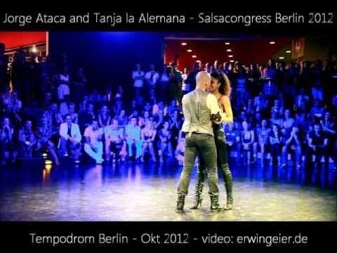 jorge ataca and tanja la alemana - berlin salsacongress 2012