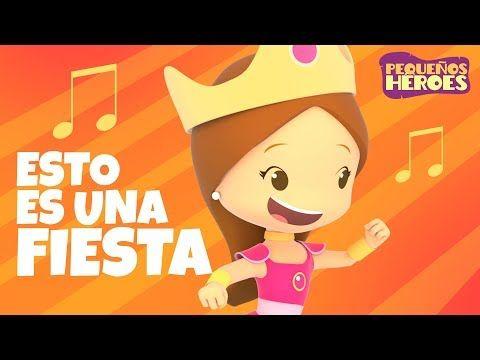 Esto Es Una Fiesta Canción Infantil Pequeños Héroes Generación 12 Kids Youtube Canciones Infantiles Canciones De Niños Generacion 12 Kids