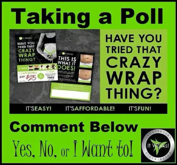 Taking a poll - have you tried that crazy wrap thing? - comment yes, no or I want to