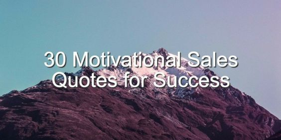 [New Blog] 30 Motivational #Sales Quotes to Inspire #Success