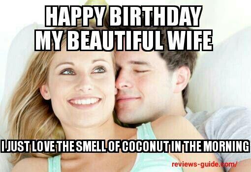 Happy Birthday My Beautiful Wife Memes Birthday Meme Happy Birthday Meme Birthday Humor