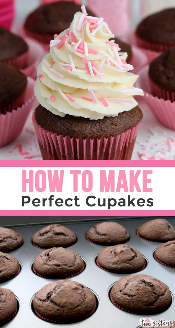 How to Make Perfect Cupcakes Every Time