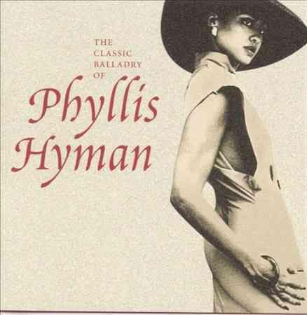 Phyllis Hyman - The Classic Balladry of Phyllis Hyman