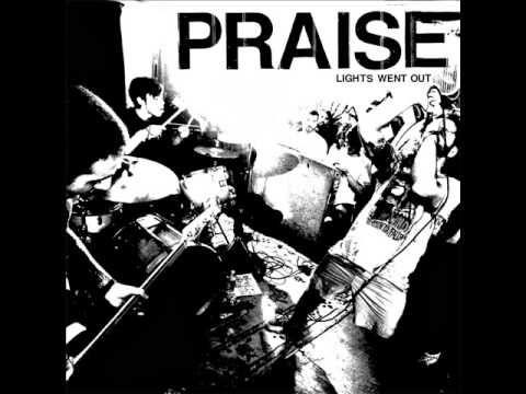 Praise - Lights Went Out LP (2014)