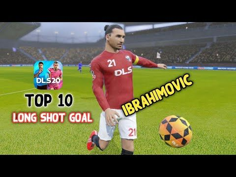 Zlatan Ibrahimovic Top 10 Long Shot Goals In Dream League Soccer 2020 Youtube In 2020 Zlatan Ibrahimovic Long Shot League