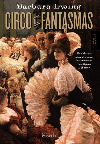 Circo De Fantasmas (.) de Barbara Ewing http://www.amazon.es/dp/841549744X/ref=cm_sw_r_pi_dp_1bnYwb1PBVT2F
