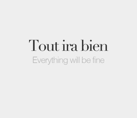 62 Ideas For Tattoo Quotes Inspirational French In 2020 French Quotes French Word Tattoos Good Tattoo Quotes