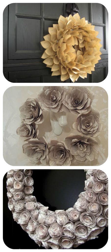 How to make a Book Page Wreath-This website has 88 diy wreaths--really only interested in just a few, but good reference.