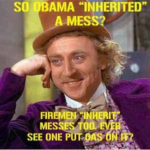 """SO OBAMA """"INHERITED"""" A MESS?    FIREMEN """"INHERIT"""" A MESSES TOO.  EVER SEE ONE PUT GAS ON IT?    So sad, but true how Obama has blamed Bush for 3 plus years, when he and his administration and Democrats had control for the first 2 years of Obama's presidency.  I am not saying Republican's are perfect, but come on...really.  It's time to stop blaming Bush!"""