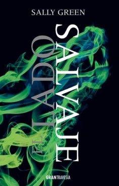 """Ficha de lectura de """"El lado salvaje"""" de Sally Green, realizada por Laura González."""
