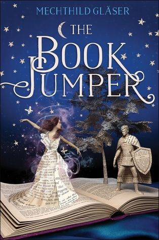 The Book Jumper - Mechthild Glaser. Finished 10.24.16 (ARC copy, print)