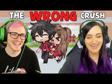 The Wrong Crush Funny Gacha Life Reaction W Laurenzside Youtube Crush Humor Kids Songs Crazy Funny Memes