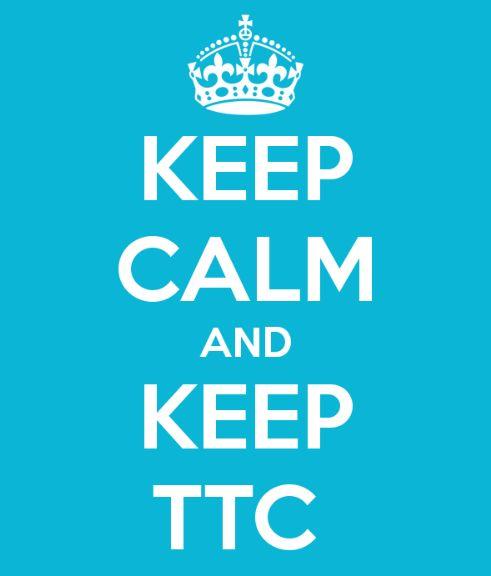 keep calm & Keep ttc
