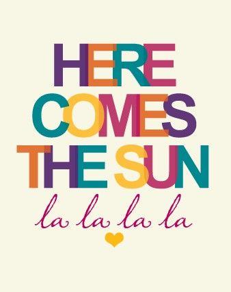 Beatles: Beatles Lyrics, La La, Sweet Summertime, The Beatles Frases, Sunny Day, Beatles Songs, Sun Sun, Summer Time