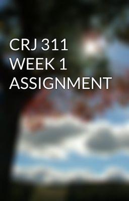 CRJ 311 WEEK 1 ASSIGNMENT #wattpad #short-story