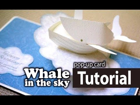 Tutorial Whale In The Sky Pop Up Card Youtube Pop Up Art Pop Up Book Pop Up Cards