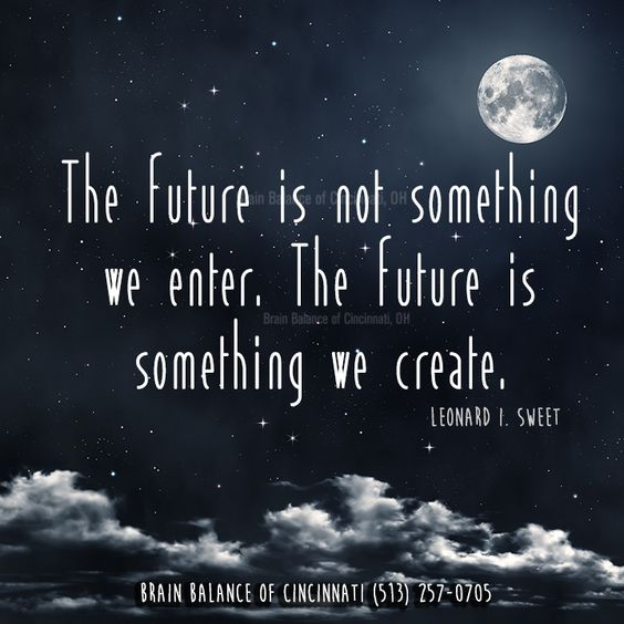The #future is not something we #enter. The future is ...